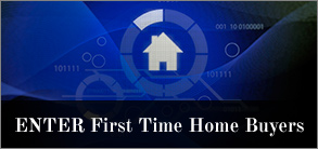 Enter First Time Home Buyers